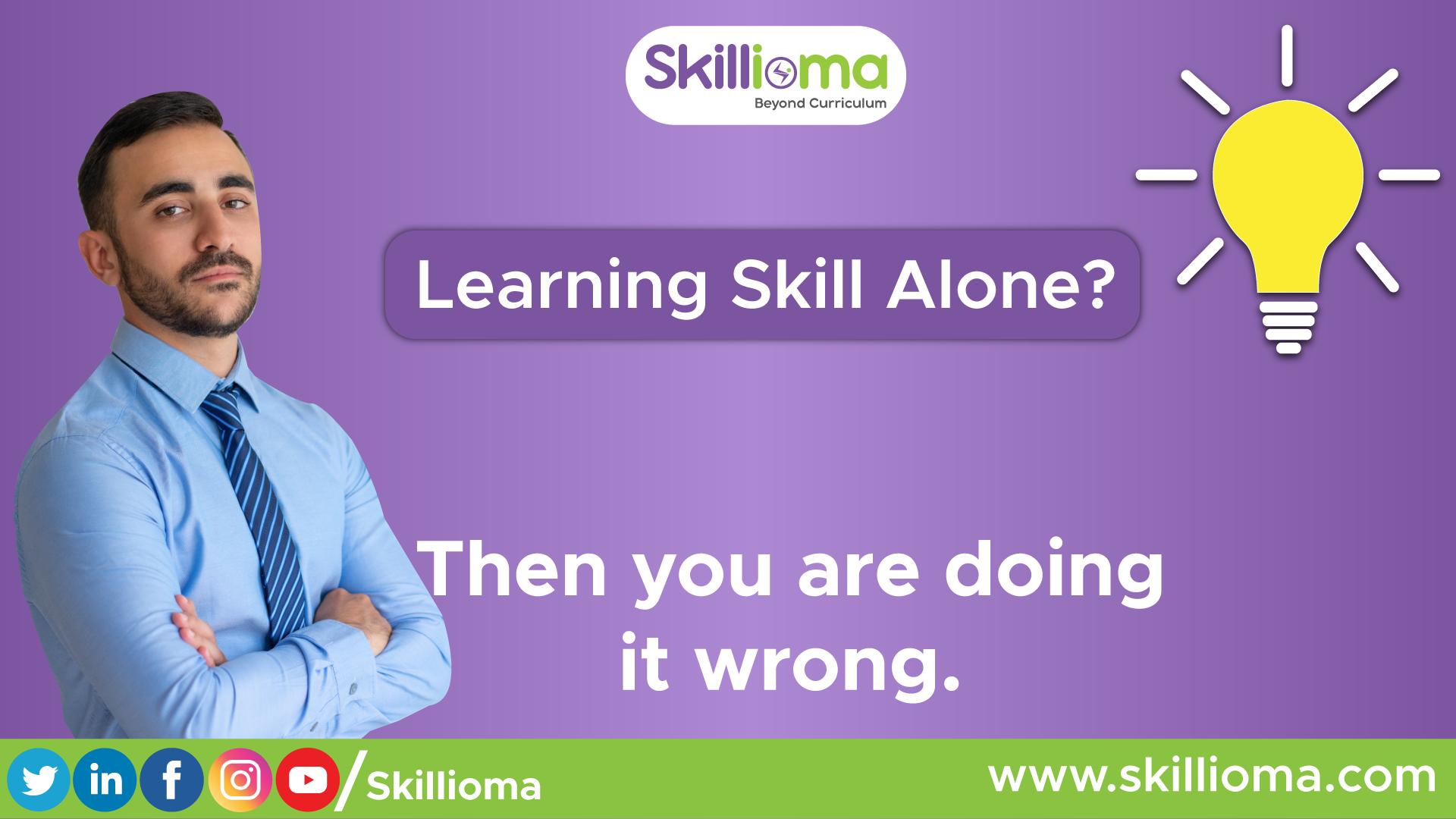 Learning-Skill-Alone